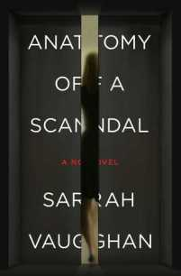 A-Anatomy of a Scandal